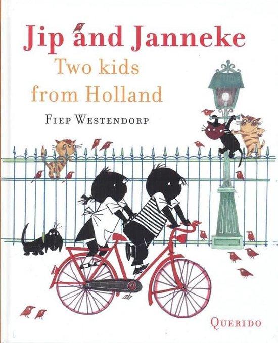 Jip and Janneke, Two kids from Holland (Annie M.G. Schmidt en Fiep Westendorp) boek