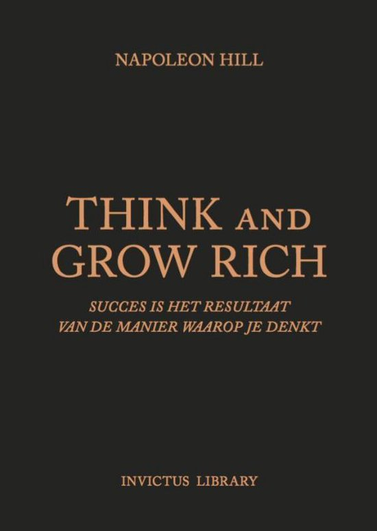 Think and Grow Rich (Napoleon Hill) boek