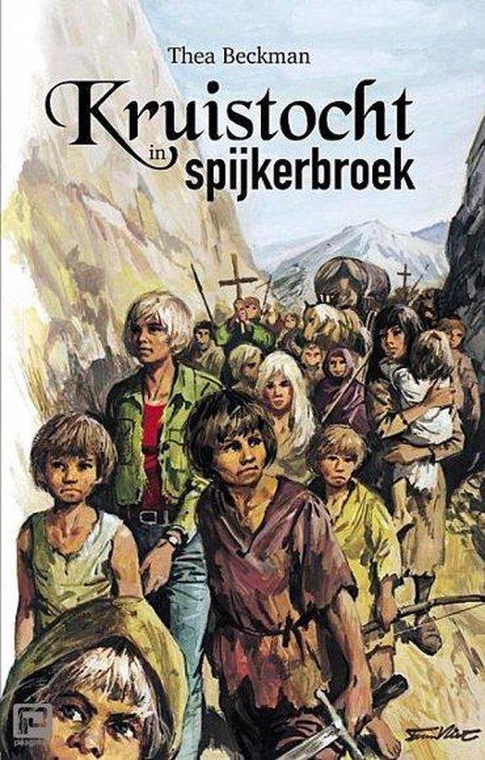Kruistocht in spijkerbroek (Thea Beckman) boek