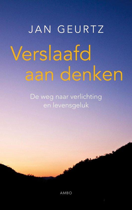Verslaafd aan denken (Jan Geurtz) boek