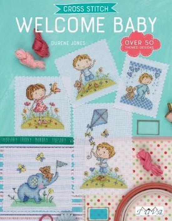 Cross Stitch: Welcome Baby (Durene Jones) boek