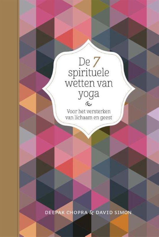 De 7 spirituele wetten van yoga (Deepak Chopra & David Simon) boek