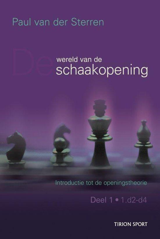 De wereld van de schaakopening deel 1 (Paul van der Sterren) boek