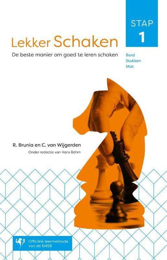 Lekker schaken stap 1 (R. Brunia en C. van Wijgerden) boek
