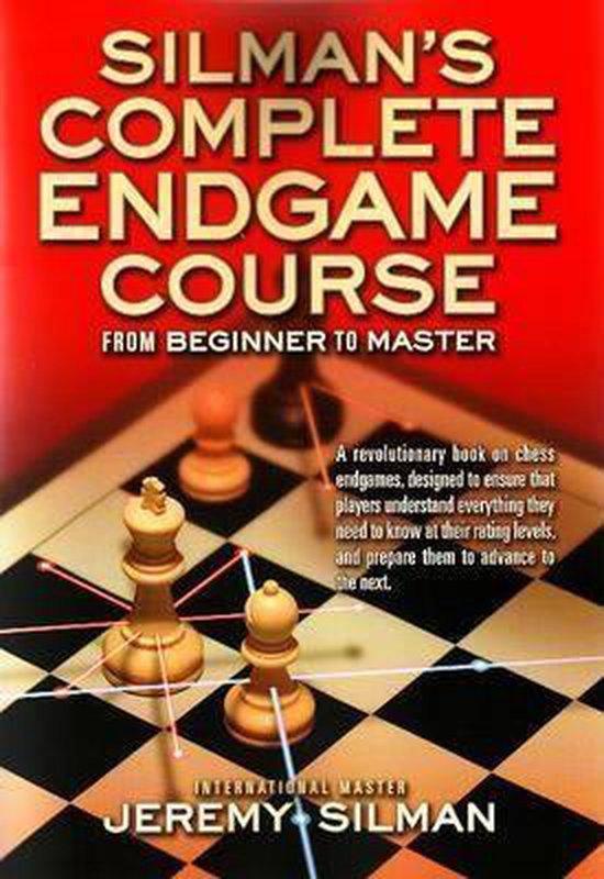 Silman's complete endgame course (Jeremy Silman) boek