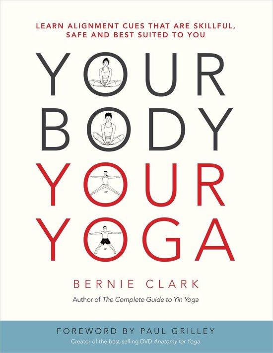 Your body, your yoga (Bernie Clark) boek