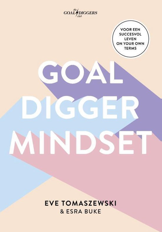 Goaldigger mindset (Eve Tomaszewski) boek