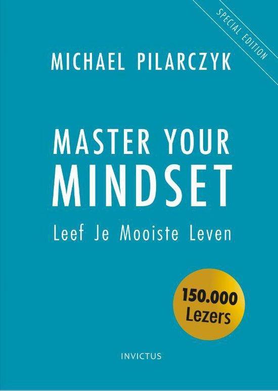 Master Your Mindset (Michael Pilarczyk) boek