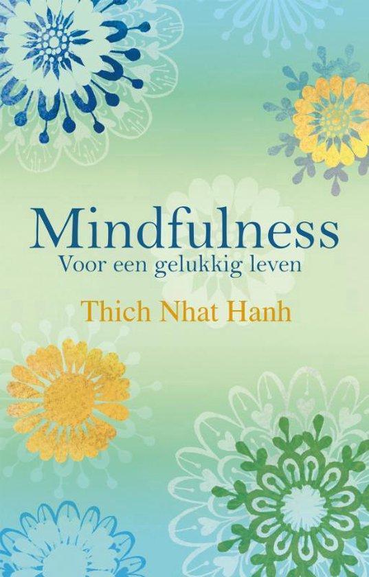 Mindfulness - Voor een gelukkig leven (Thich Nhat Hanh) boek