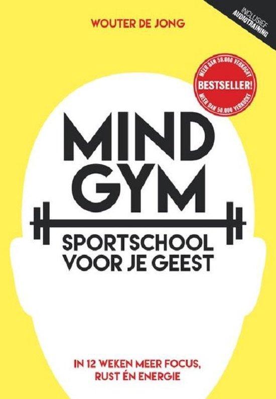 Mindgym - Sportschool voor je geest (Wouter de Jong) boek