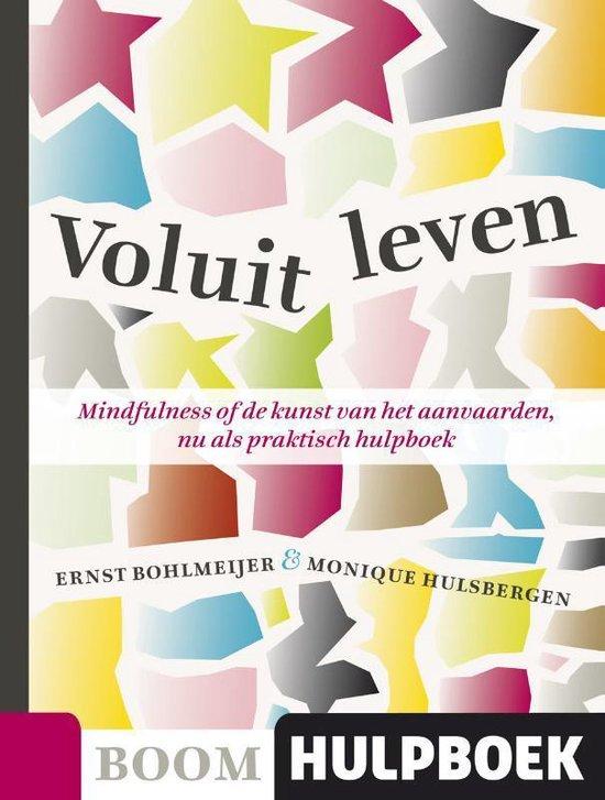 Voluit leven (Ernst Bohlmeijer & Monique Hulsbergen) boek