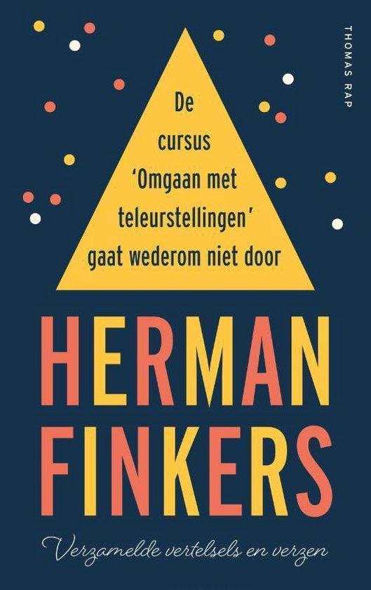 De cursus 'Omgaan met teleurstellingen' gaat wederom niet door (Herman Finkers) boek