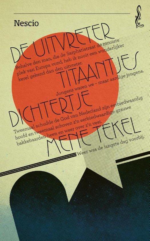 De uitvreter - Titaantjes - Dichtertje - Mene Tekel (Nescio) boek