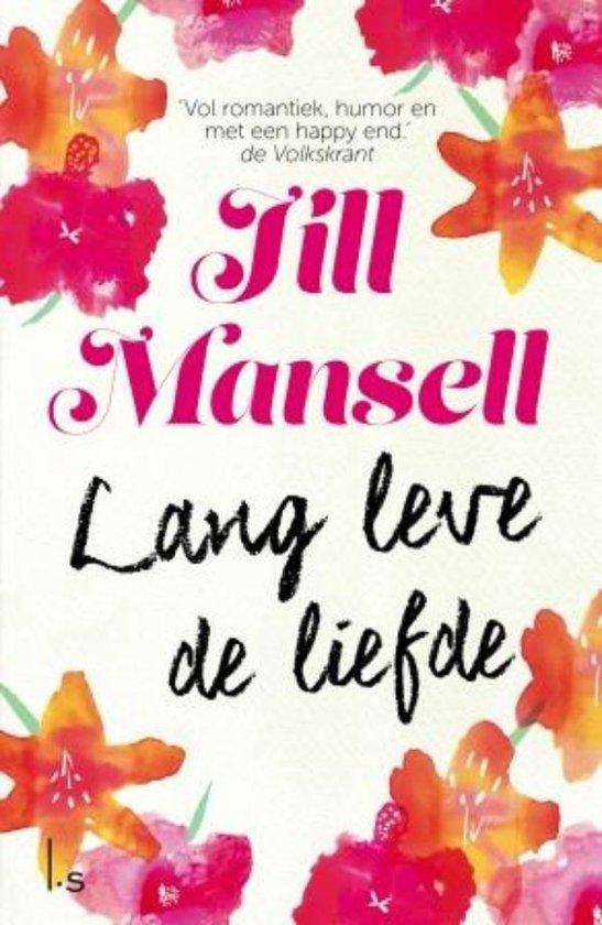 Lang leve de liefde (Jill Mansell) boek
