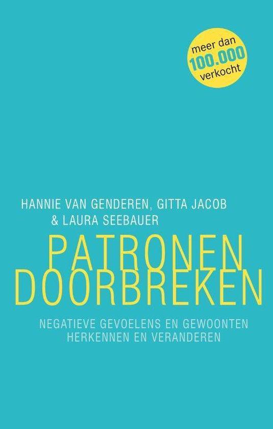 Patronen doorbreken (Hannie van Genderen, Gitta Jacob & Laura Seebauer) boek