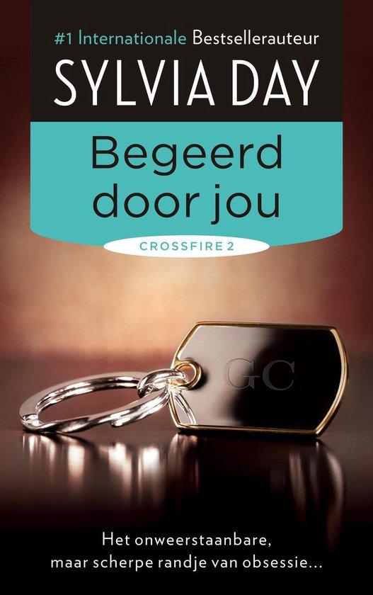 Crossfire 2 - Begeerd door jou (Sylvia Day) boek