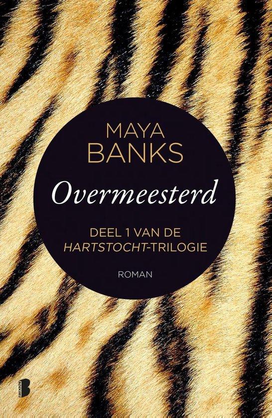 Hartstocht 1 - Overmeesterd (Maya Banks) boek