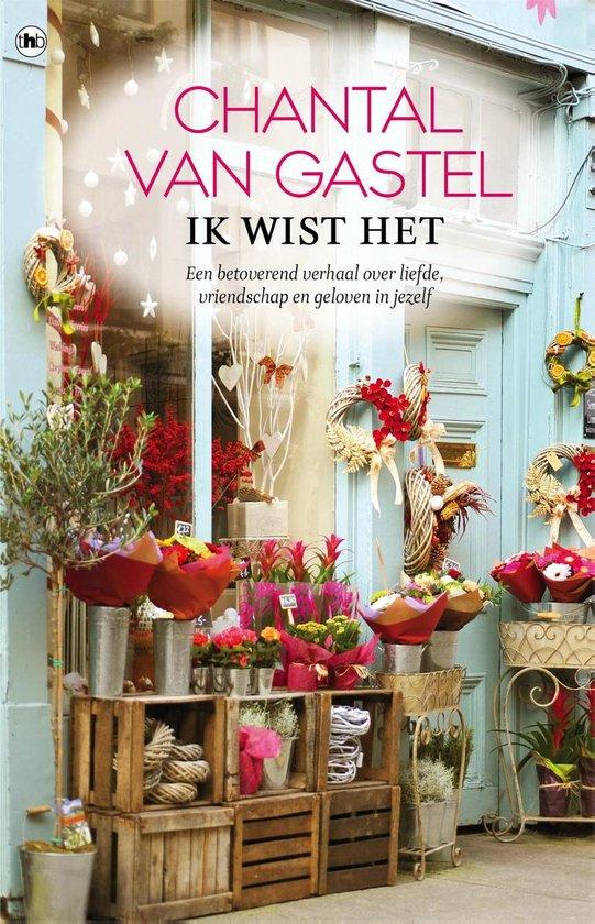 Ik wist het (Chantal van Gastel) boek
