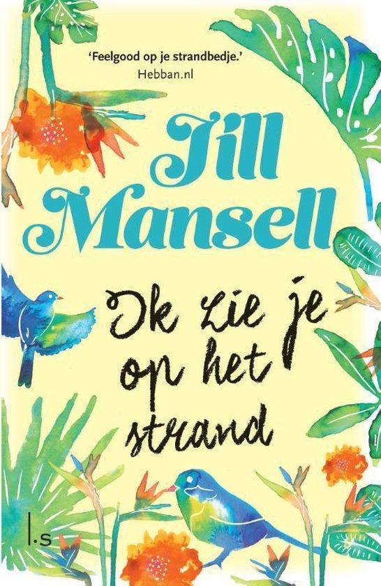 Ik zie je op het strand (Jill Mansell) boek