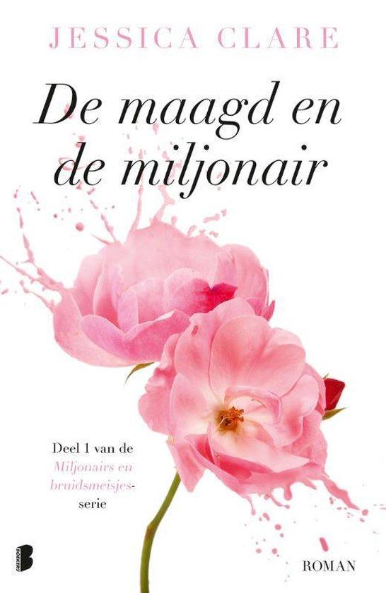 Miljonairs en bruidsmeisjes 1 - De maagd en de miljonair (Jessica Clare) boek