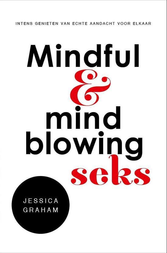 Mindful & mindblowing seks (Jessica Graham) boek