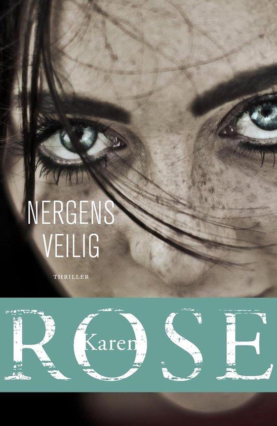 Nergens veilig (Karen Rose) boek