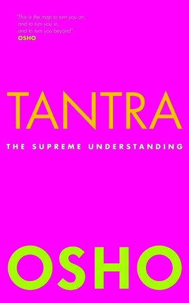 Tantra - The Supreme Understanding (Osho) boek
