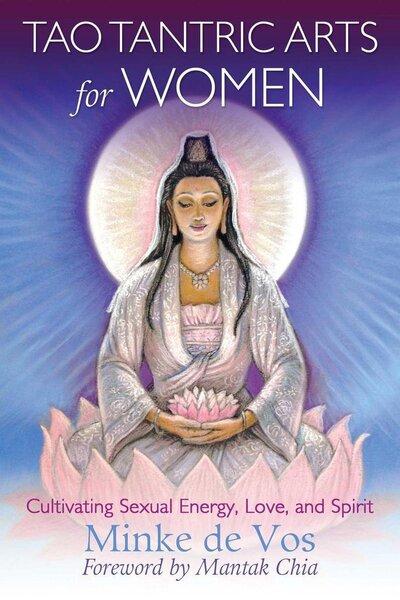 Tao Tantric Arts for Women (Minke de Vos) boek