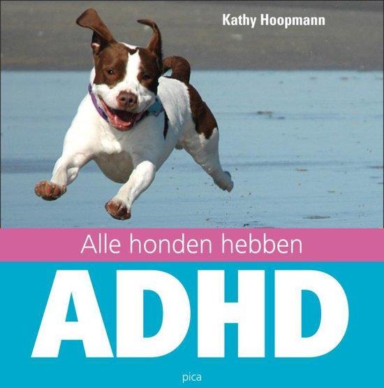 Alle honden hebben ADHD (Kathy Hoopmann) boek