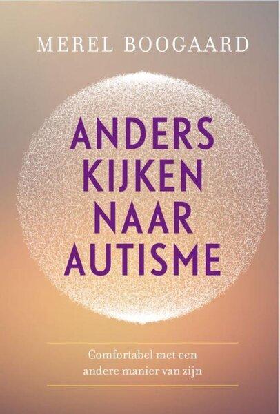 Anders kijken naar autisme (Merel Boogaard) boek