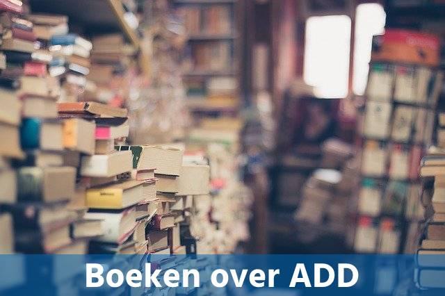 Boeken over ADD