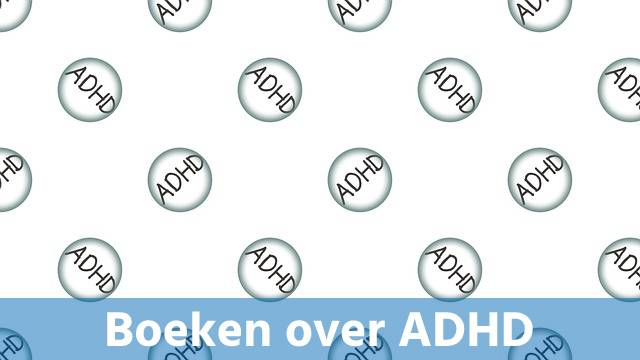 Boeken over ADHD