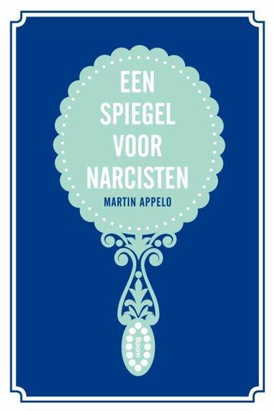 Een spiegel voor narcisten (Martin Appelo) boek