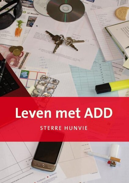 Leven met ADD (Sterre Hunvie) boek