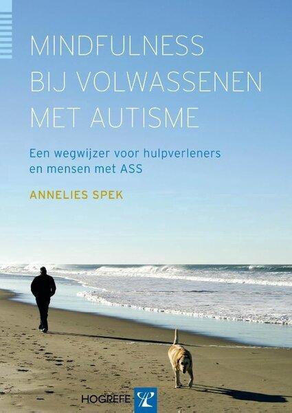 Mindfulness bij volwassenen met autisme (Annelies Spek) boek