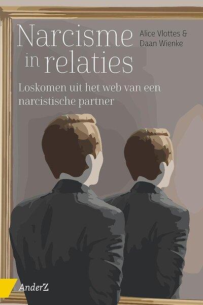 Narcisme in relaties (Alice Vlottes & Daan Wienke) boek