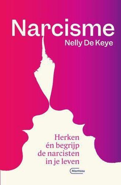 Narcisme (Nelly De Keye) boek