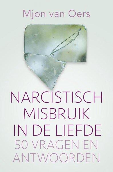 Narcistisch misbruik in de liefde (Mjon van Oers) boek