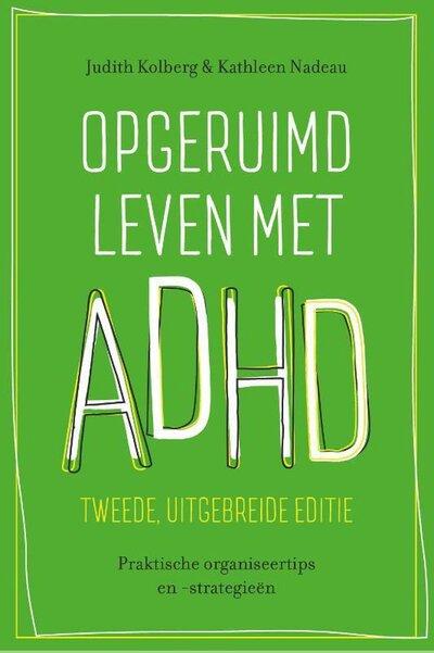Opgeruimd leven met ADHD (Judith Kolberg & Kathleen Nadeau) boek