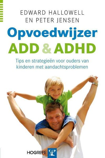 Opvoedwijzer ADD & ADHD (Edward Hallowell en Peter Jensen) boek